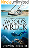 Wood's Wreck: Action & Sea Adventure in the Florida Keys (Mac Travis Adventures Book 4)