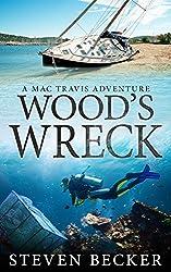 Wood's Wreck (Mac Travis Adventures Book 4)