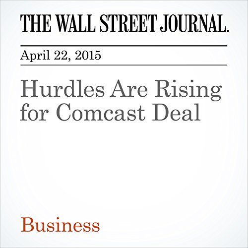 hurdles-are-rising-for-comcast-deal