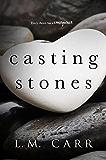 Casting Stones (Stones Duet Book 1)
