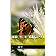 Earth, Nature, Landscapes 1 (French Edition)