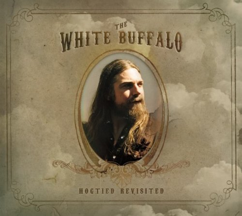 Hogtied Revisited by The White Buffalo (2014-05-06) -