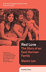 Red Love: The Story of an East German Family (B-Format Paperback)