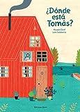 ¿Dónde está Tomás?/ Where's Tommy?