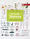 Ducasse Nature: einfach, gesund und gut