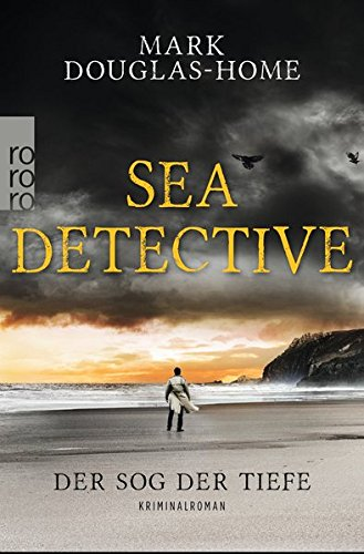 Buchseite und Rezensionen zu 'Sea Detective: Der Sog der Tiefe' von Mark Douglas-Home