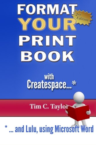 Format YOUR Print Book with Createspace