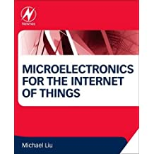 Microelectronics for the Internet of Things