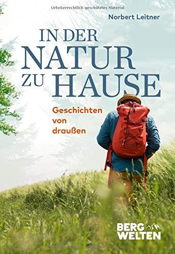 In der Natur zu Hause: Geschichten von draußen