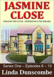 Jasmine Close: Follow the lives - Experience the drama! (Jasmine Close Series One Boxset Book 2)