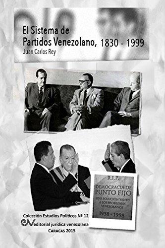 EL SISTEMA DE PARTIDOS POLÍTICOS VENEZOLANO 1830-1999