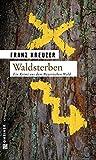 Waldsterben (Valentin Steinberg)