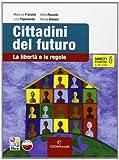 Cittadini del futuro. Con espansione online. Con CD-ROM. Per la Scuola Media