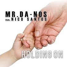 Holding On (feat. Nico Santos) [Radio Edit]