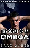 The Scent of an Omega: MM Werewolf Romance (English Edition)