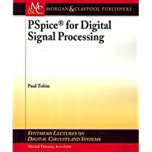 [PSpice for Digital Signal Processing] (By: Paul Tobin) [published: March, 2007]