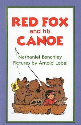 Red Fox and His Canoe (I Can Read Books: Level 1) by Benchley, Nathaniel (1985) Perfect Paperback