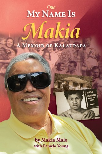 my-name-is-makia-a-memoir-of-kalaupapa