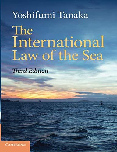The International Law of the Sea di Yoshifumi Tanaka
