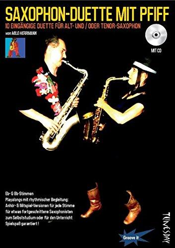 saxophon-duette-mit-pfiff-mit-cd-fur-alt-tenor-sax-noten-playalongs-fur-saxophonisten-voll-halb-play