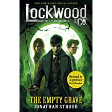 Lockwood & Co: The Empty Grave (Lockwood & Co.)
