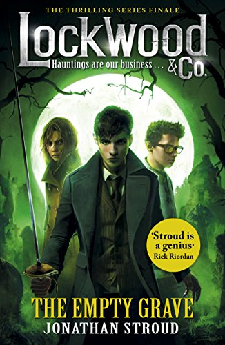 Lockwood & Co: The Empty Grave: The Empty Grave (Lockwood & Co.)