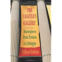 Calculus Gallery: Masterpieces from Newton to Lebesgue