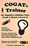 The Cognitive Ability Trainer, Practice Test and Training Guides for the Grade 3 Cognitive Abilities Test (Level 9/Form 7): Not Just a Practice Test! Over 10,000 words on how to answer each problem.