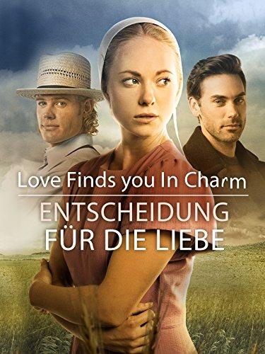 Love Finds You In Charm - Entscheidung für die Liebe