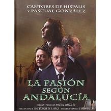 La Pasion Segun Andalucia