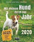 Mit meinem Hund durch das Jahr ─ Kalender 2020: Tag für Tag die besten Tipps für Ernährung, Haltung, Pflege, Erziehung - Tages-Abreißkalender