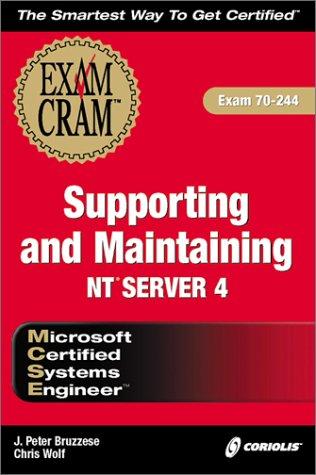 MCSE Supporting and Maintaining NT4 Server Exam Cram por J. Bruzzese