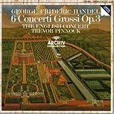 Handel: 6 Concerti Grossi, Op 3