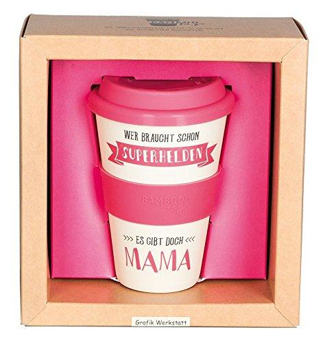 Grafik-Werkstatt Bamboo-to-go-Becher//Wer braucht schon Superhelden, es gibt doch Mama!//18,85 x...