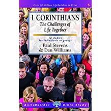 1 Corinthians: The Challenges of Life Together