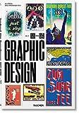 The history of graphic design. Ediz. italiana e spagnola: 1 [Copertina rigida] [Oct 20, 2017] Müller, Jens and Wiedermann, Julius ...