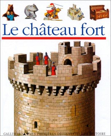 Le château fort par Claude Millet