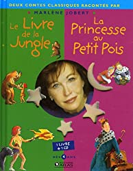 Le livre de la jungle, la princesse au petit pois : Racontés par Marlène Jobert (1CD audio)
