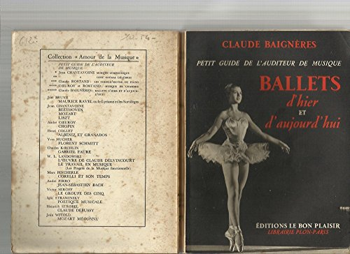 Ballets d'hier et d'aujourd'hui