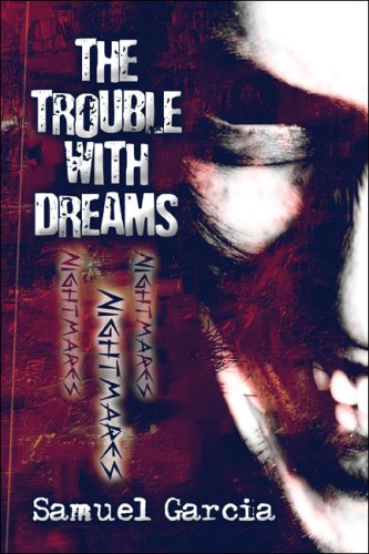 The Trouble with Dreams Cover Image