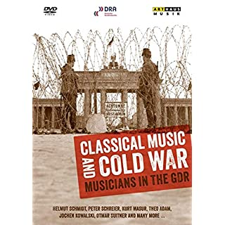 Thomas Zintl: Classical Music And The Cold War (Musicians In The Gdr) (Helmut Schmidt/ Peter Schreier/ Kurt Masur/ Theo Adam) (Arthaus: 101655) [DVD] [2012] [NTSC]