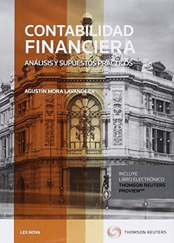 Contabilidad Financiera (Papel + e-book): Análisis y supuestos prácticos (Comentarios a Leyes) por Agustín Mora Lavandera