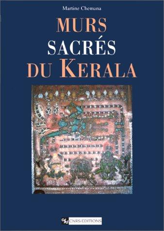 Murs sacrés du Kerala : Peintures murales des temples et palais