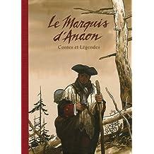 Le Marquis d'Anaon : Contes et Légendes