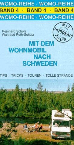 Mit dem Wohnmobil nach Schweden. Die Anleitung für einen Erlebnisurlaub. Mit Nordkap Tour: Alle Infos bei Amazon