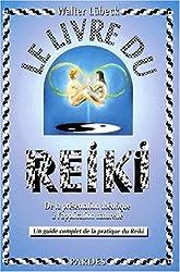 Le livre du reiki : De la présentation théorique à l'application naturelle, un guide complet de la pratique du reiki