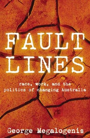 Faultlines: Race, Work and the Politics of Changing Australia