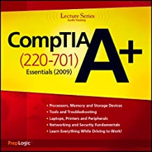CompTIA A+ Essentials (220-701) Lecture Series