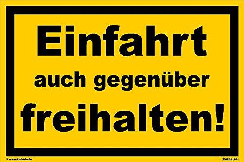 Kleberio® Warn Schild 30 x 20 cm Einfahrt - Einfahrt auch gegenüber freihalten! - stabile Aluminiumverbundplatte