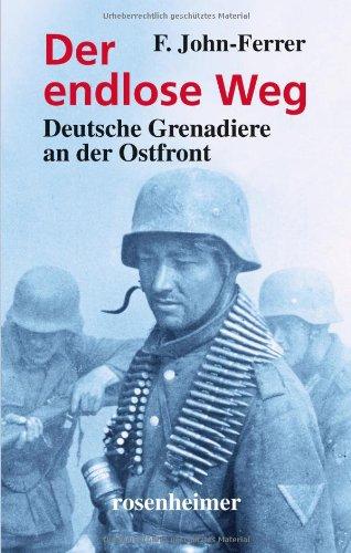 Buchseite und Rezensionen zu 'Der endlose Weg - Deutsche Grenadiere an der Ostfront' von F. John-Ferrer